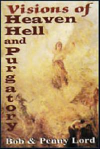 Visions of Heaven Hell and Purgatory